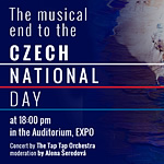 The musical end to the Czech National Day at 6 p.m. in the Auditorium, EXPO